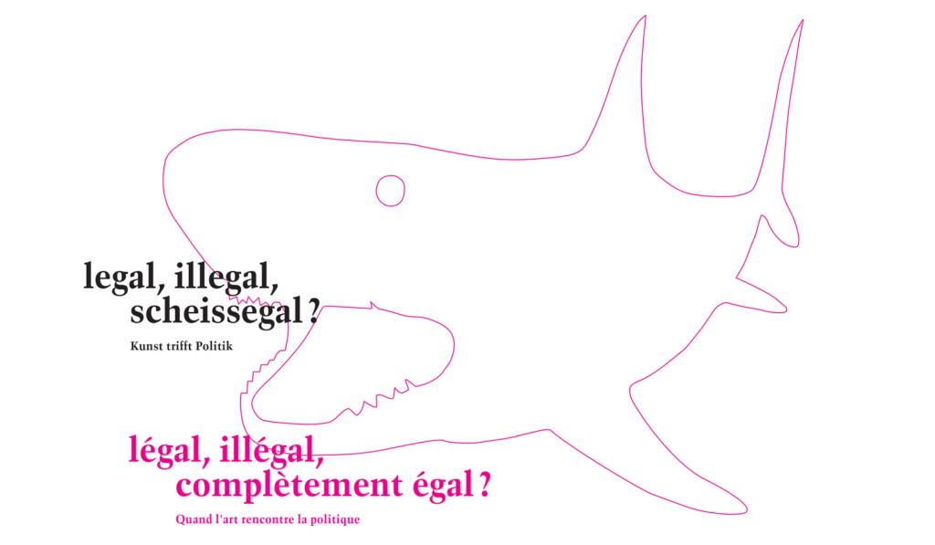 Programmflyer legal, illegal, scheissegal? Kunst trifft Politik