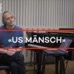 «Us Mänsch»: un tube «last minute» plein d'énergie | avec vidéo